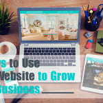 8 ways to use your website to grow your business