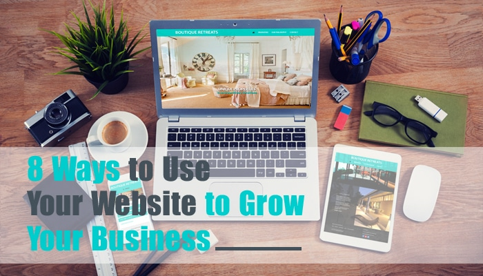 8-ways-to-use-your-website-to-grow-your-business