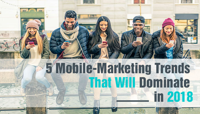 5-Mobile-Marketing-Trends-That-Would-Dominate-in-2018-lowerbanner