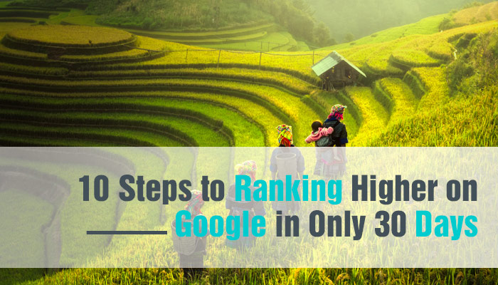 10-Steps-to-Ranking-High-on-Google-in-Only-30-Days-featuredimage